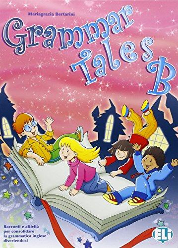 Grammar tales. Student's book. Per la Scuola elementare: 2