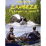 ZAMBEZE Pagayer à mort