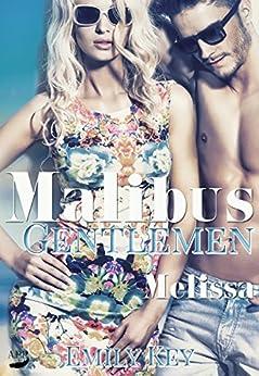 Melissa (Malibus Gentlemen 2) von [Key, Emily]