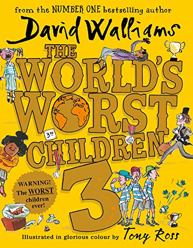 The World's Worst Children 3: Fiendishly funny new short stories for fans of David Walliams books (English Edition)