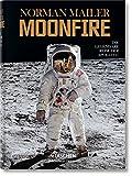 Norman Mailer. MoonFire. Die legendäre Reise der Apollo 11 - Norman Mailer
