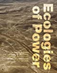 Ecologies of Power: Countermapping th...