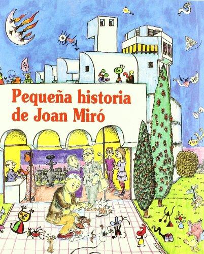 Pequeña historia de Joan Miró (Petites Històries) por Fina Duran i Riu