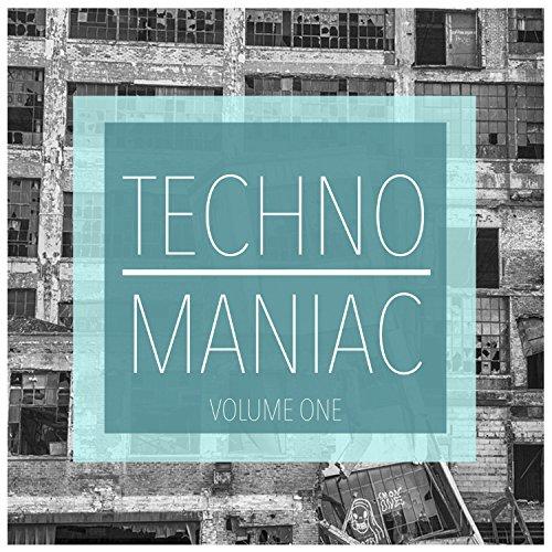 Techno Maniac, Vol. 1 (Musik Pro Maniac Mp3)