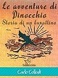 Le avventure di Pinocchio (Storia di un burattino): Illustrato con 82 disegni di Enrico Mazzanti (Italian Edition)