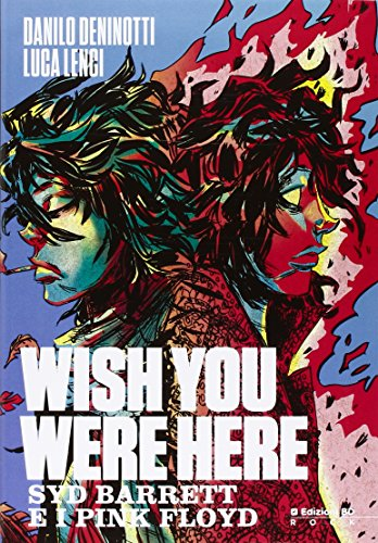Wish you were here. Syd Barrett e i Pink Floyd