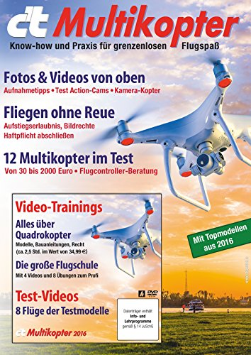c't Multikopter (2016): Know-how und Praxis für grenzenlosen Flugspaß (German Edition) por c't-Redaktion