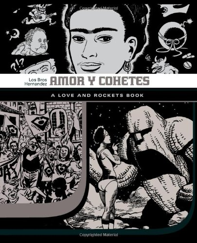 Amor Y Cohetes (Love and Rockets (Graphic Novels))