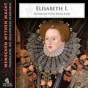 Elisabeth I. - Königin von England