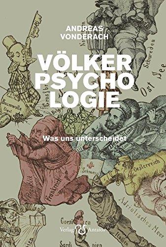 Völkerpsychologie: Was uns unterscheidet