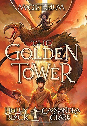 The Golden Tower (Magisterium) por Holly Black