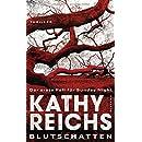 Kathy Reichs: Blutschatten