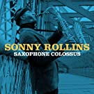 Saxophone Colossus (Amazon Edition)