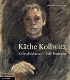 Käthe Kollwitz: Selbstbildnisse. Self-Portraits
