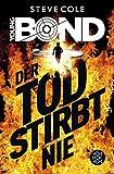 Young Bond ? Der Tod stirbt nie - Steve Cole