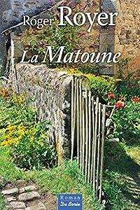 """Afficher """"La Matoune"""""""