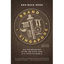 Brand Singapore: Nation Branding After Lee Kuan Yew, in a Divisive World
