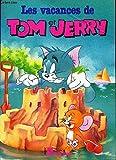 Vacances de Tom et Jerry