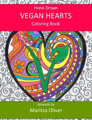 Vegan Hearts: Coloring Book (COLOR ME FREE BOOKS)