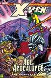 X-Men: Complete Age Of Apocalypse Epic Book 3 TPB: Complete Age of Apocalypse Epic Bk. 3 (X-Men: The Complete Age of Apocalypse Epic)