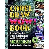 The CorelDraw Wow! Book by Dayton, Linnea, Hunt, Shane, Steuer, Sharon (1999) Paperback