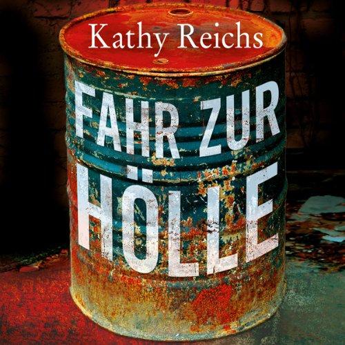 Buchseite und Rezensionen zu 'Fahr zur Hölle (Tempe Brennan 14)' von Kathy Reichs