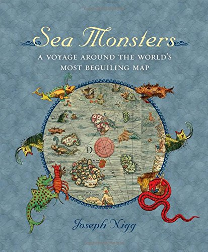 sea-monsters-a-voyage-around-the-worlds-most-beguiling-map