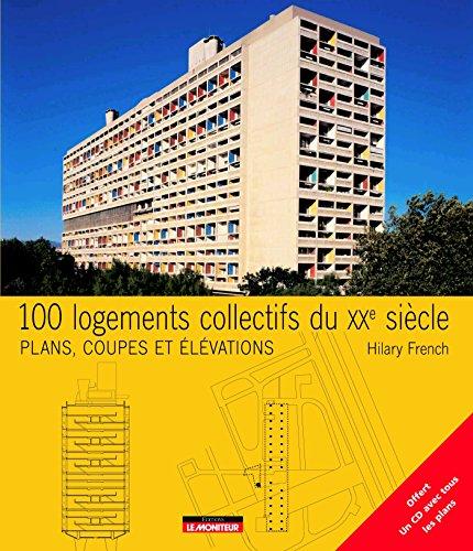 100 logements collectifs du XXe siècle