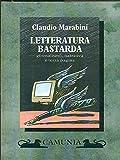 Image de Letteratura bastarda. Giornalismo, narrativa e ter