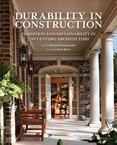 [(Durability in Construction : Rebuilding Traditions in 21st Century Architecture)] [Edited by Richard Economakis] published on (June, 2015) par Richard Economakis