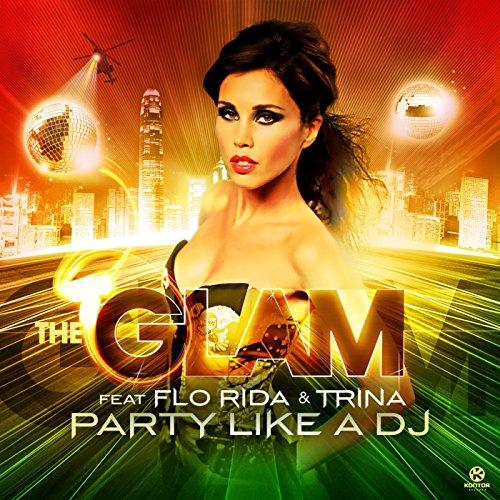 Party Like A DJ (Radio Killer Mix)