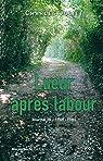 Journal, III:Lueur après labour: (1968-1981) par Juliet