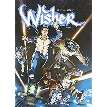 Wisher - tome 3 - Glee