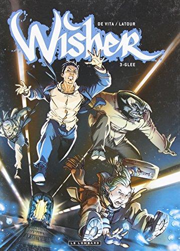 Wisher - tome 3 - Glee