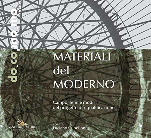 Materiali del moderno: Campo, temi e modi del progetto di riqualificazione
