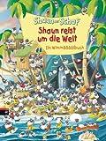 Shaun das Schaf - Shaun reist um die Welt: Ein Wimmelbuch