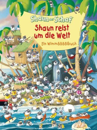 Preisvergleich Produktbild Shaun das Schaf - Shaun reist um die Welt: Ein Wimmelbuch