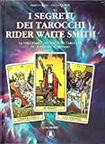I segreti dei tarocchi Rider Waite Smith: 1
