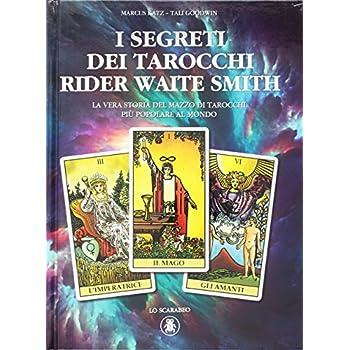 I Segreti Dei Tarocchi Rider Waite Smith: 1