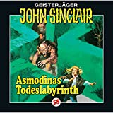 Asmodinas Todeslabyrinth: John Sinclair 58 - Jason Dark