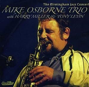 The Birmingham Jazz Concert - Mike Osborne Trio