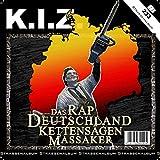 Das Rap Deutschland Kettensägen Massaker