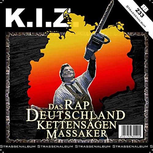 Das Rap Deutschland Kettensäge...