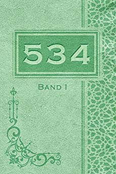534 - Band I (German Edition) by [Himmerich-Chilla, Milena]