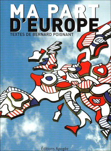 Ma part d'Europe par Bernard Poignant
