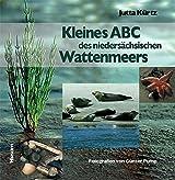 Kleines ABC des niedersächsischen Wattenmeers