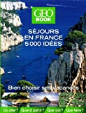 Geobook séjours en France 5000 idées