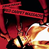 Songtexte von Duran Duran - Red Carpet Massacre