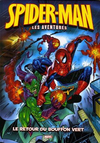 Spider-Man : les aventures, Tome 1 : Le retour du Bouffon vert