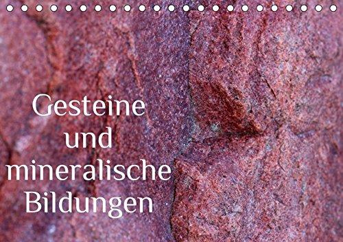 Gesteine und mineralische Bildungen (Tischkalender 2019 DIN A5 quer): Die zauberhafte Welt der Steine und Mineralien (Monatskalender, 14 Seiten ) (CALVENDO Natur)